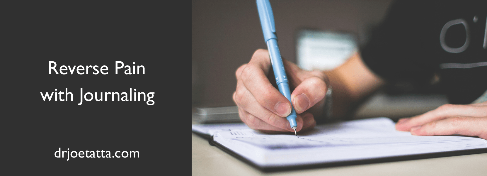 Reverse Pain With Journaling