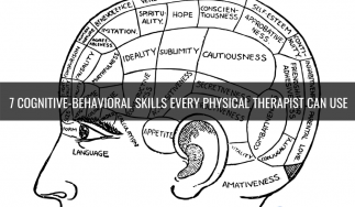 7 Cognitive-Behavioral Skills Every Physical Therapist Can Use