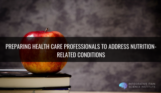 Preparing health care professionals to address nutrition-related conditions