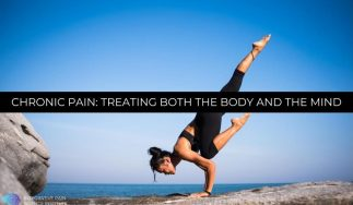 Chronic Pain: Treating Both the Body and the Mind