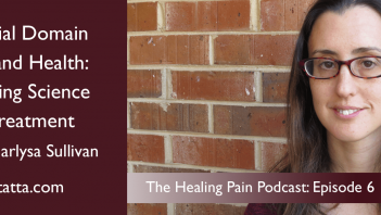 The-Social-Domain-of-Pain-and-Health-Marlysa-Sullivan-Episode-6