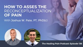 HPP 136 | Reconceptualization Of Pain