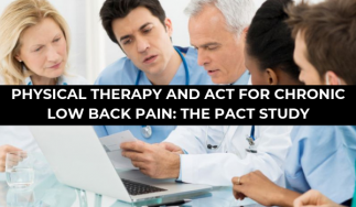 Physical Therapy and ACT for Chronic Low Back Pain: The PACT Study