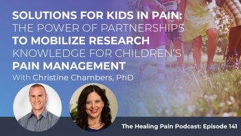 HPP 141 | Pain Management In Children