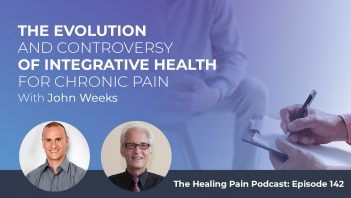 HPP 142 | Evolution Of Integrative Healthcare