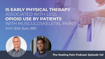 HPP 143 | Early Physical Therapy