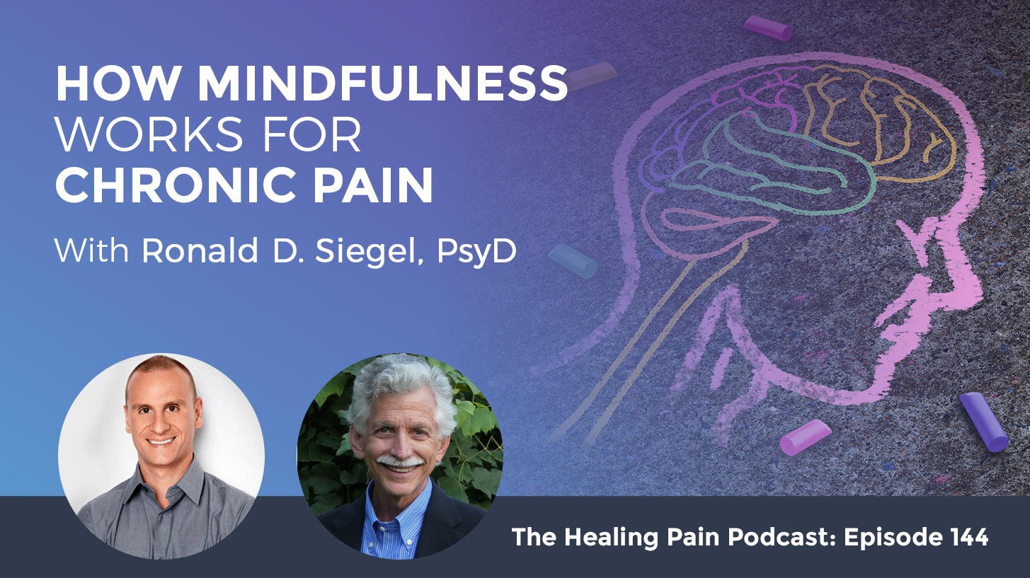 HPP 144 | Mindfulness For Chronic Pain