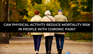 Can Physical Activity Reduce Mortality Risk in People With Chronic Pain?