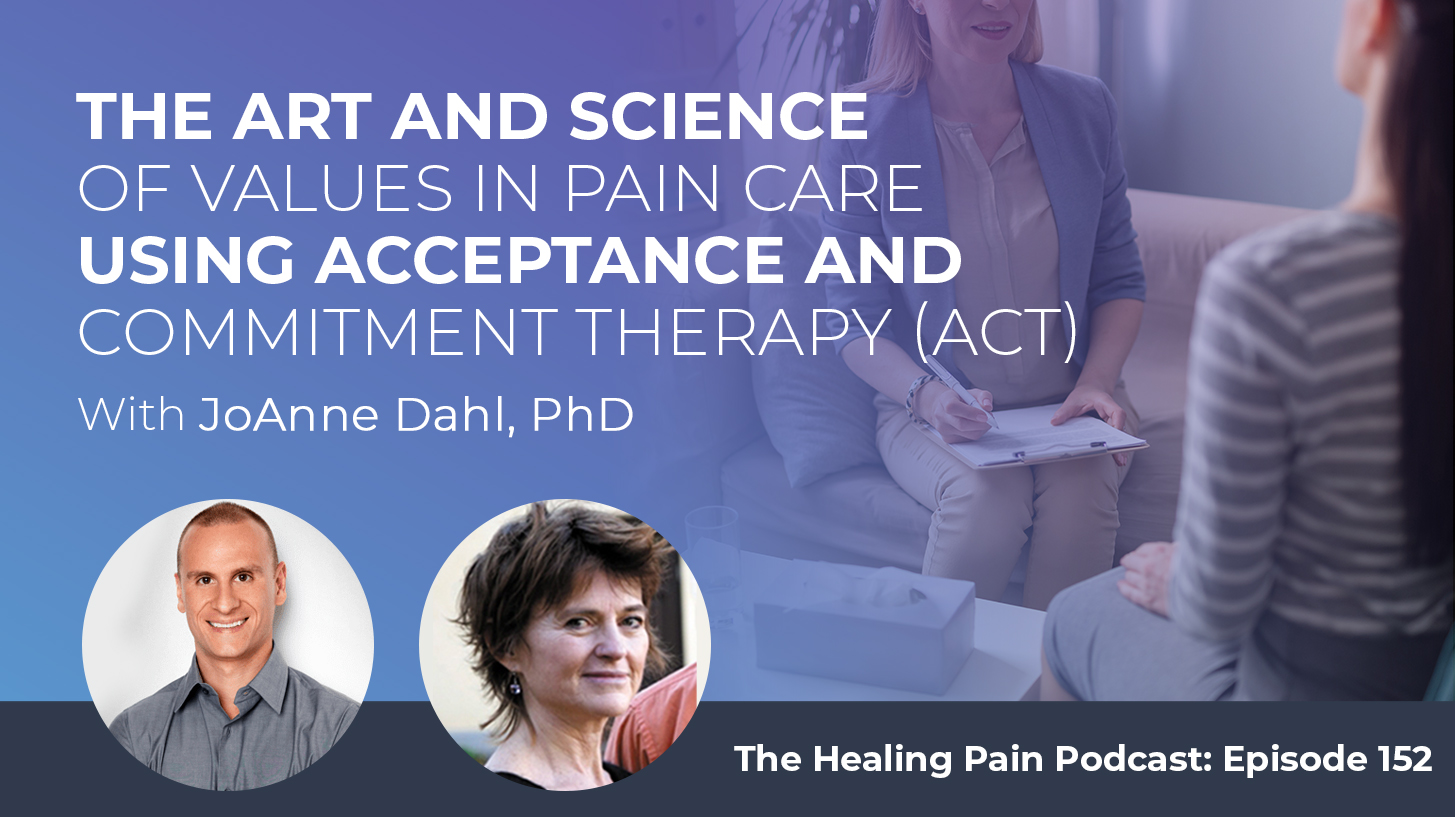 HPP 152 | Values In Pain Care