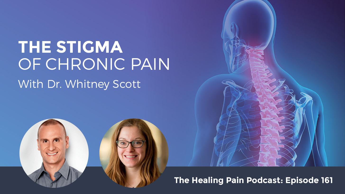 HPP 161 | Stigma Of Chronic Pain