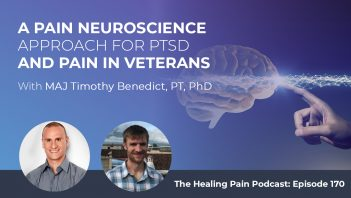 HPP 170 | Pain Neuroscience For PTSD