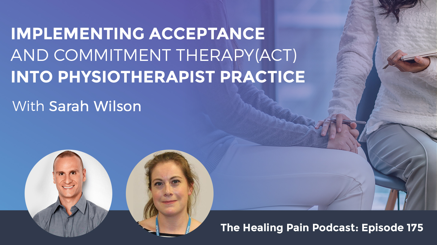 HPP 175 | Acceptance And Commitment Therapy