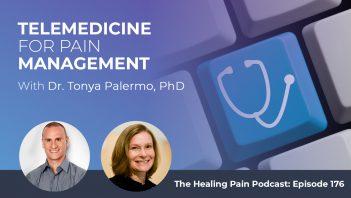 HPP 176 | Telemedicine For Pain Management