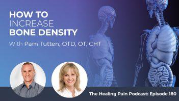 HPP 180 | Increasing Bone Density
