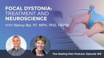 HPP 189 | Focal Dystonia Treatment