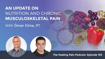 HPP 193 | Nutrition And Chronic Pain