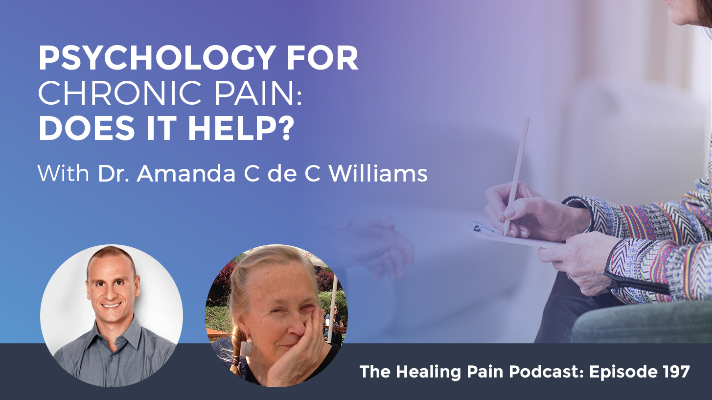 HPP 197 | Psychological Chronic Pain Therapy