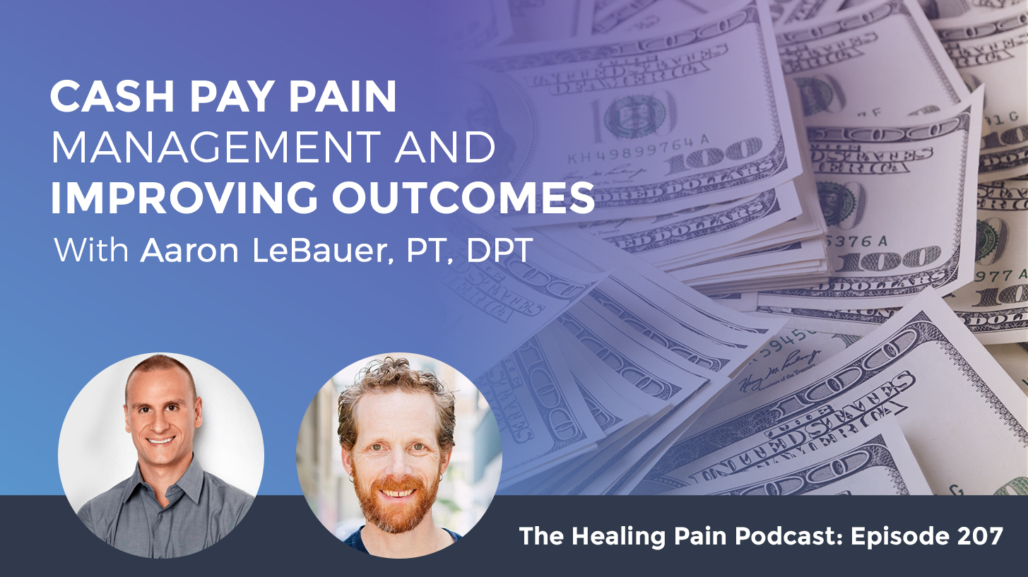 HPP 207 | Cash Pay Pain Management